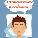 Jak pokonać bezsenność i tryskać energią
