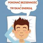 Jak pokonać bezsenność i tryskać energia